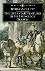 The Life and Adventures of Sir Launcelot Greaves (Classics)