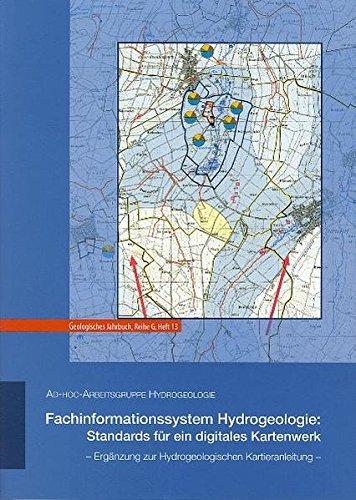 Fachinformationssystem Hydrogeologie: Standards für ein digitales Kartenwerk: Ergänzung zur Hydrogeologischen Kartieranleitung (Geologisches Jahrbuch Reihe G)