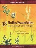 38 huiles essentielles pour le corps le coeur et l esprit avec 1 livre et 38 cartes