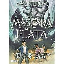 Magisterium 4. La máscara de plata (Isla del Tiempo)