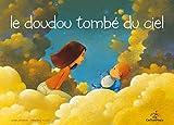 Le doudou tombé du ciel