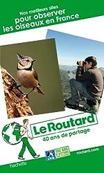 Le Routard Nos meilleurs sites pour observer les oiseaux en France