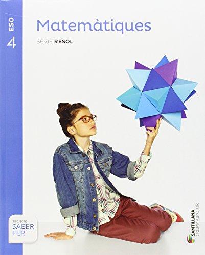 Matematiques serie resol 4 eso saber fer