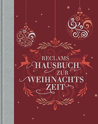 Reclams Hausbuch zur Weihnachtszeit -