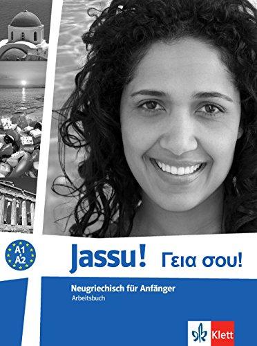 Jassu!: Neugriechisch für Anfänger. Arbeitsbuch