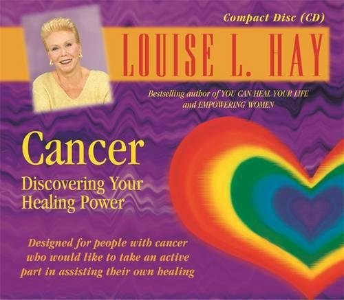 Cancer: Discovering Your Healing Power