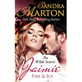 Jaimie: Fire and Ice: The Wilde Sisters, Book 2 (English Edition)
