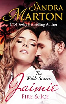 Jaimie: Fire and Ice: The Wilde Sisters, Book 2 by [Marton, Sandra]
