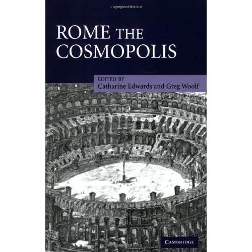 Rome the Cosmopolis by Catharine Edwards (2008-08-21)