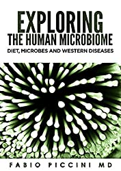Exploring The Human Microbiome: Diet, Microbes and Western Diseases (English Edition)