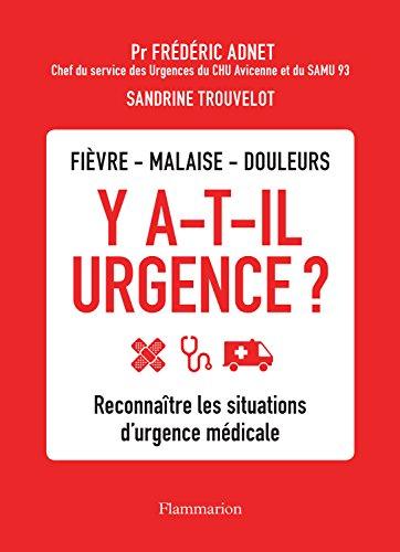 Y a-t-il urgence ? (BIEN-ETRE) par Frederic Adnet