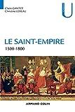 Le Saint-Empire : 1500-1800 (Collection U)