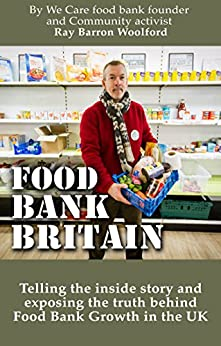 Food Bank Britain by [Barron-Woolford, Ray]
