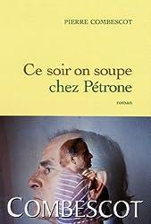 Ce soir on soupe chez Pétrone (Littérature Française)