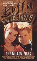The Willow Files, Vol. 1 (Buffy: The Vampire Slayer) by Yvonne Navarro (1999-12-01)