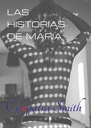 Las historias de María por Cleopatra Smith