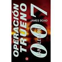 Operacion trueno - 007 james bond - (Punto de Lectura) de Ian Fleming (23 may 2003) Libro de bolsillo