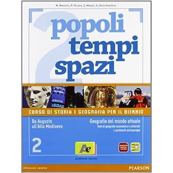 Popoli Tempi Spazi. Per Le Scuole Superiori. Con Espansione Online: 2
