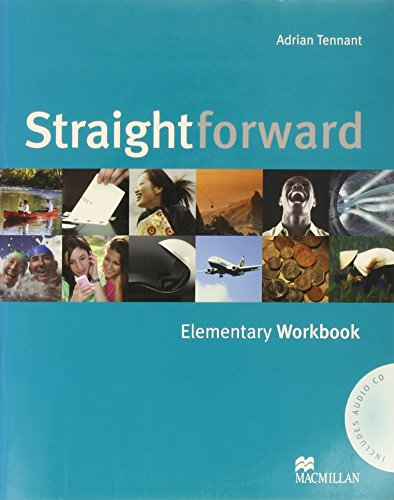 Straightforward. Elementary. Workbook. Per le Scuole superiori: Workbook Without Key Pack