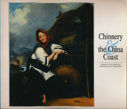 chinnery-and-the-china-coast-paintings-from-the-collection-of-the-hongkong-and-shanghai-bank