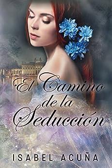El camino de la seducción – Isabel Acuña (Rom)  51Q5pX0xJsL._SY346_