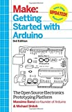 Make: Getting Started with Arduino: The Open Source Electronics Prototyping Platform: Written by Massimo Banzi, 2015 Edition, (3rd Edition) Publisher: Maker Media, Inc [Paperback]