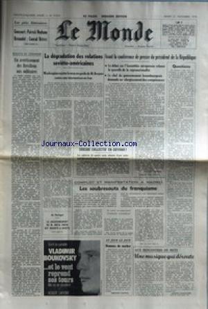 MONDE (LE) [No 10516] du 21/11/1978 - LES PRIX LITTERAIRES - P. MODIANO ET C. DETREZ - AVERTISSEMENT DES BRESILIENS AUX MILITAIRES - LA DEGRADATION DES RELATIONS SOVIETO- AMERICAINES - AVANT LE CONFERENCE DE PRESSE DU PRESIDENT - SUICIDE COLLECTIF EN GUYANA - CADAVRES DE 400 ADEPTES D'UNE SECTE - COMPLOT ET MANIFESTATION A MADRID PAR VANHECKE - AU PORTUGAL - MOTA PINTO.