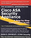 The Accidental Administrator: Cisco ASA Security Appliance: A Step-by-Step Configuration Guide: Volume 1