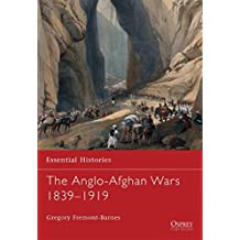 The Anglo-Afghan Wars 1839-1919 (Essential Histories) by Gregory Fremont-Barnes (2009-11-24)