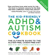 The Kid-Friendly ADHD & Autism Cookbook, Updated and Revised (English Edition)