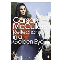 Reflections in a Golden Eye (Penguin Modern Classics)