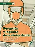 Recepción y logística de la clínica dental: 68 (Sanidad)