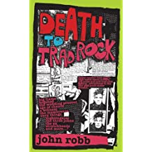 Death to Trad Rock : The Post-Punk Scene 1982-87
