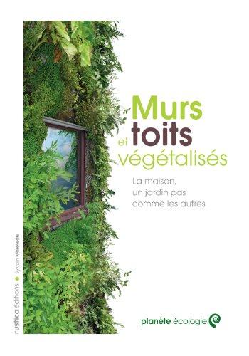 Murs et toits végétalisés par Sylvain Moréteau