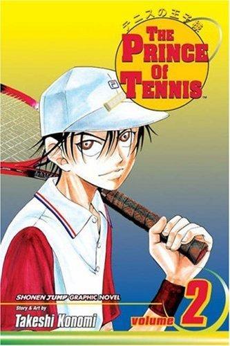 The Prince of Tennis, Vol. 2 by Takeshi Konomi (2004-06-16) par Takeshi Konomi;