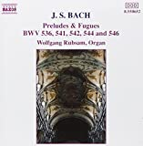 J.S. Bach: Preludes & Fugues BWV 536, 541, 542, 544 & 546