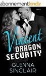 VINCENT (Dragon Security Book 2) (Eng...