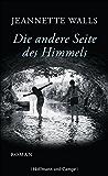 Die andere Seite des Himmels: Roman (Frauenromane)
