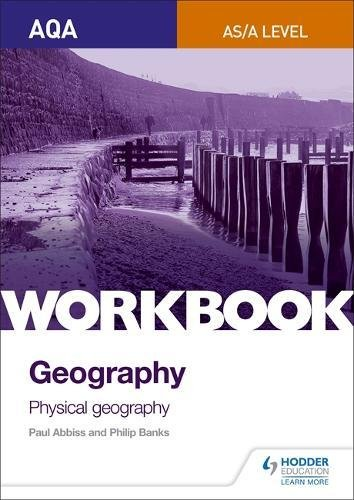 AQA AS/A-Level Geography Workbook 1: Physical Geography, used for sale  Delivered anywhere in UK