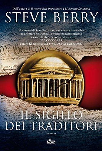 Il sigillo dei traditori: Un'avventura di Cotton Malone (Italian Edition)