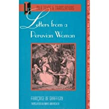 Letters of Peruvian Woman (Texts & Translations)