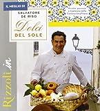 Scarica Libro Il meglio di I dolci del sole (PDF,EPUB,MOBI) Online Italiano Gratis