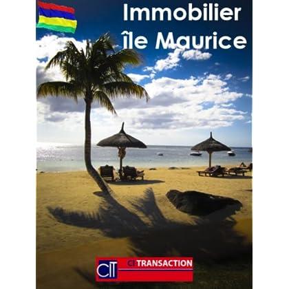 Immobilier à l'île Maurice (Immobilier international t. 1)