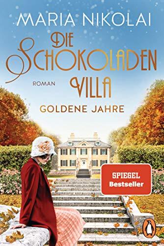 Die Schokoladenvilla - Goldene Jahre: Roman (Die Schokoladen-Saga, Band 2)