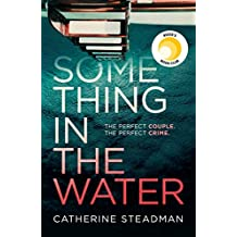 Something in the Water: The Gripping Reese Witherspoon Book Club Pick!