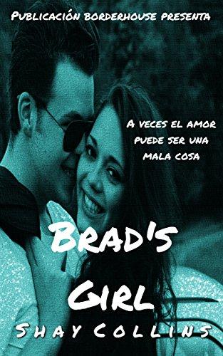 Brad's Girl: Un poco de historia: Spanish Edition
