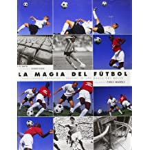 La Magia del Futbol