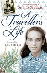 A Traveller's Life: The Autobiography of Sheila Stewart by Sheila Stewart (March 1, 2011) Paperback