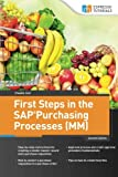 First Steps in the Sap Purchasing Processes Materials Management