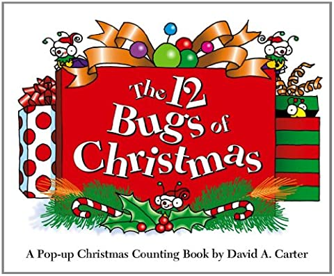 The 12 Bugs of Christmas: A Pop-up Christmas Counting Book (David Carter